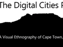 Thumbnail Image - IITM Digital Cities Project: A Visual Ethnography of Cape Town, South Africa